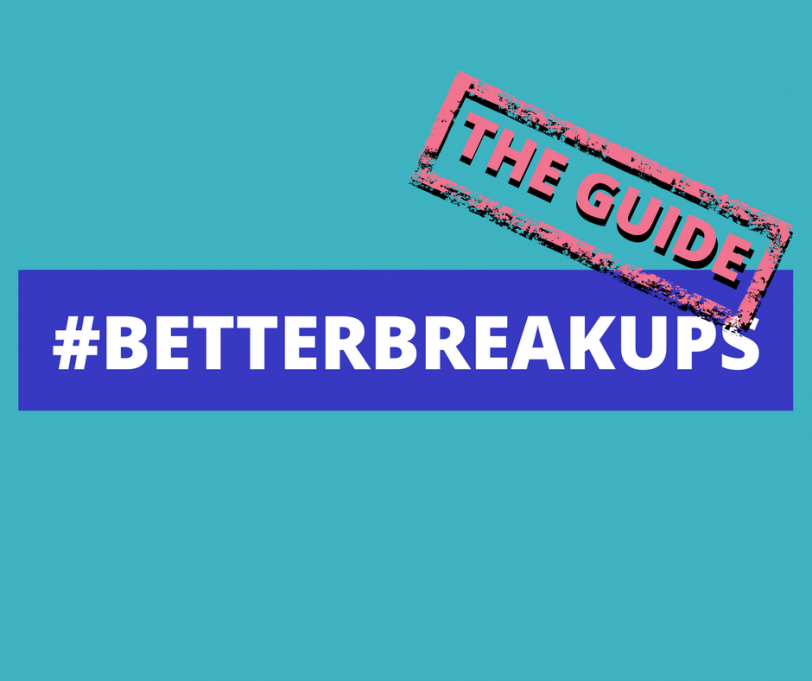 Ask the Experts – A Guide to Better Break Ups